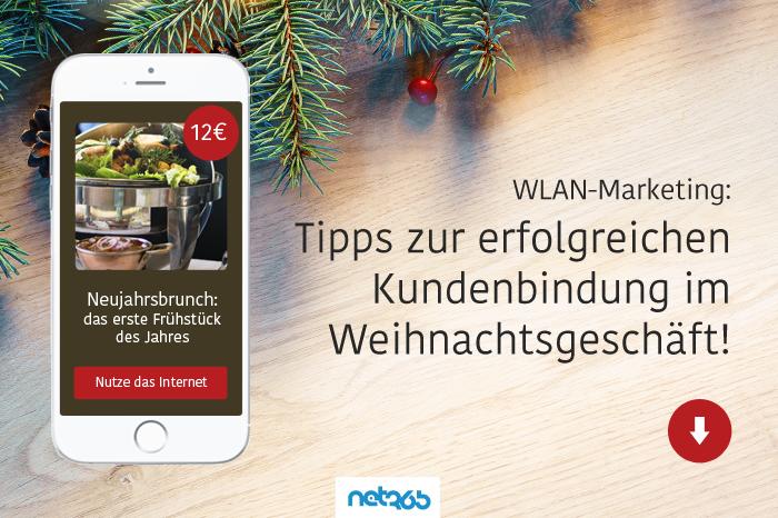 Kundenbindung in der Weihnachtszeit fördern – natürlich mit WLAN